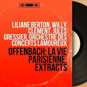 Liliane Berton, Willy Clément, Jules Gressier, Orchestre des Concerts Lamoureux 歌手頭像