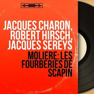 Jacques Charon, Robert Hirsch, Jacques Sereys 歌手頭像