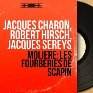 Jacques Charon, Robert Hirsch, Jacques Sereys 歌手頭像