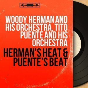 Woody Herman and His Orchestra, Tito Puente and His Orchestra 歌手頭像