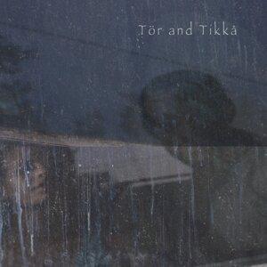 Tör and Tikkå 歌手頭像