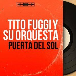 Tito Fuggi y Su Orquesta 歌手頭像