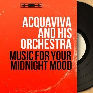 Acquaviva and His Orchestra 歌手頭像