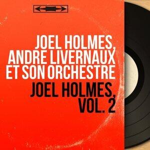 Joël Holmès, André Livernaux et son orchestre 歌手頭像