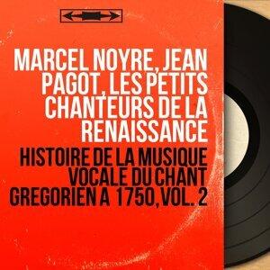 Marcel Noyre, Jean Pagot, Les Petits Chanteurs de la Renaissance 歌手頭像