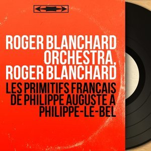 Roger Blanchard Orchestra, Roger Blanchard 歌手頭像