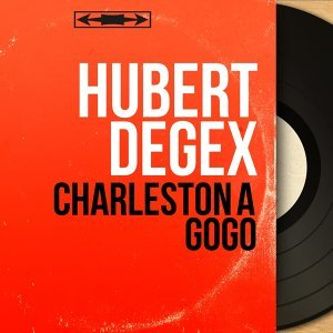 Hubert Degex 歌手頭像