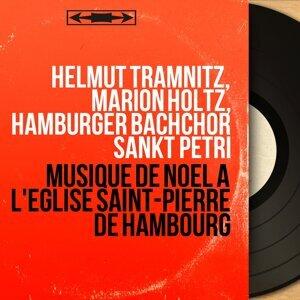 Helmut Tramnitz, Marion Holtz, Hamburger Bachchor Sankt Petri 歌手頭像