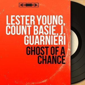 Lester Young, Count Basie, J. Guarnieri 歌手頭像