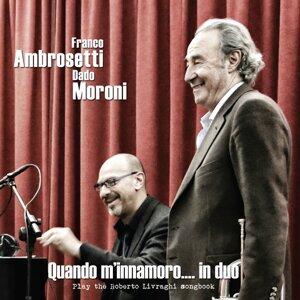 Franco Ambrosetti, Dado Moroni 歌手頭像