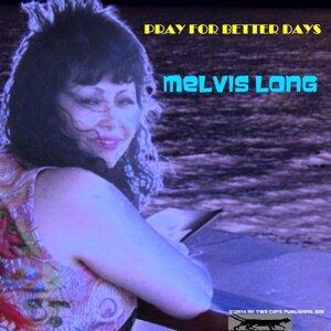 Melvis Long 歌手頭像