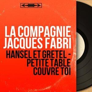 La compagnie Jacques Fabri 歌手頭像