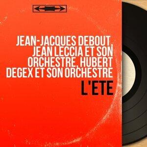 Jean-Jacques Debout, Jean Leccia et son orchestre, Hubert Degex et son orchestre 歌手頭像