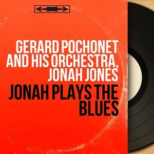 Gérard Pochonet and His Orchestra, Jonah Jones 歌手頭像