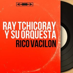 Ray Tchicoray y Su Orquesta 歌手頭像