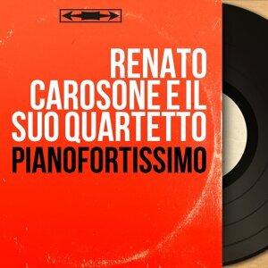 Renato Carosone e il suo quartetto 歌手頭像