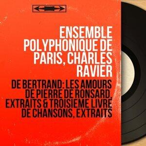 Ensemble polyphonique de Paris, Charles Ravier 歌手頭像