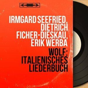 Irmgard Seefried, Dietrich Ficher-Dieskau, Erik Werba 歌手頭像