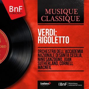 Orchestra dell'Accademia Nazionale di Santa Cecilia, Nino Sanzogno, Joan Sutherland, Cornell MacNeil 歌手頭像