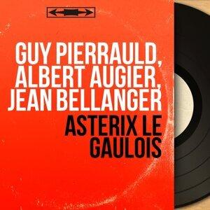 Guy Pierrauld, Albert Augier, Jean Bellanger 歌手頭像