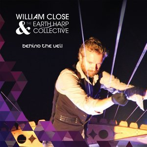 William Close & The Earth Harp Collective