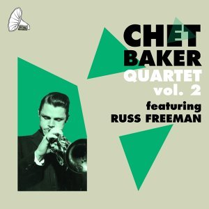 Chet Baker Quartet feat. Russ Freeman 歌手頭像