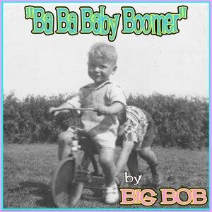 Big Bob 歌手頭像