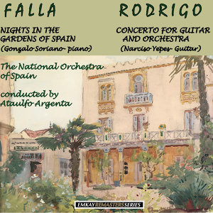 The National Orchestra of Spain With Ataulfo Argenta and Gonzalo Soriano and Narciso Yepes 歌手頭像