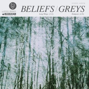 Beliefs, Greys 歌手頭像