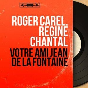 Roger Carel, Régine Chantal 歌手頭像