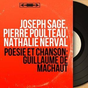 Joseph Sage, Pierre Poulteau, Nathalie Nerval 歌手頭像