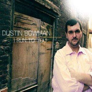 Dustin Bowman 歌手頭像