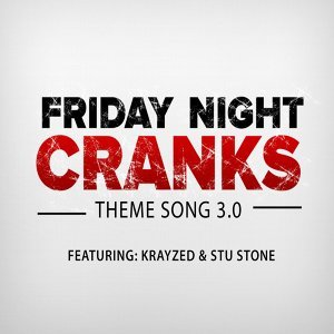 Friday Night Cranks 歌手頭像