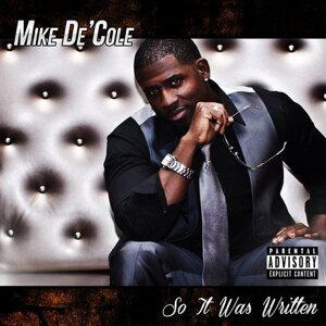 Mike De'Cole 歌手頭像