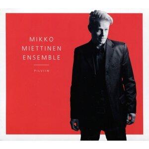 Mikko Miettinen Ensemble 歌手頭像