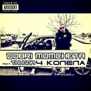 Dobri Momcheta feat. Thugga 歌手頭像
