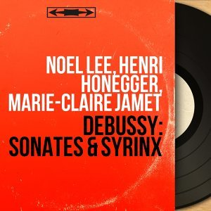 Noël Lee, Henri Honegger, Marie-Claire Jamet 歌手頭像