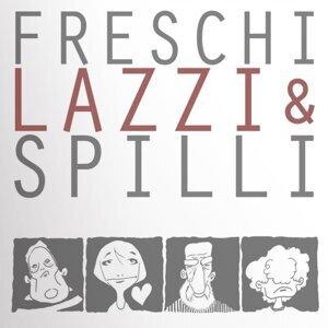 Freschi Lazzi e Spilli 歌手頭像