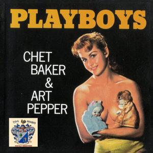 Chet Baker And Art Pepper アーティスト写真