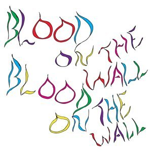 Blood On The Wall 歌手頭像