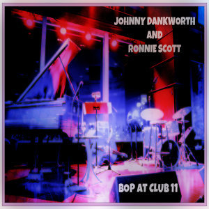 Ronnie Scott & Johnny Dankworth 歌手頭像