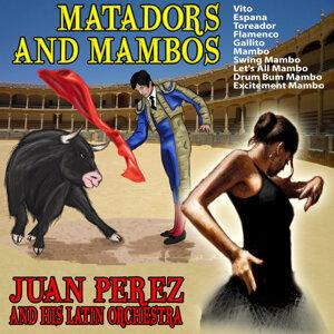 Juan Perez and His Latin Orchestra 歌手頭像