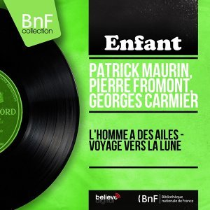 Patrick Maurin, Pierre Fromont, Georges Carmier 歌手頭像