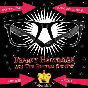 Franky Baltimore & the Rhythm Section 歌手頭像