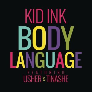 Kid Ink feat. Usher & Tinashe