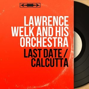Lawrence Welk and His Orchestra