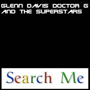 Glenn Davis Doctor G and The Superstars 歌手頭像