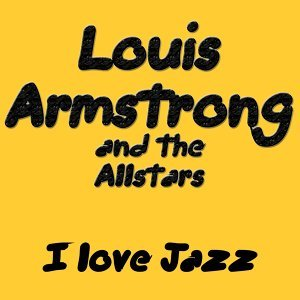 Louis Armstrong And The Allstars 歌手頭像