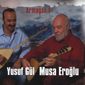 Yusuf Gül, Musa Eroğlu 歌手頭像