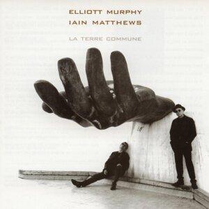 Elliott Murphy, Iain Matthews